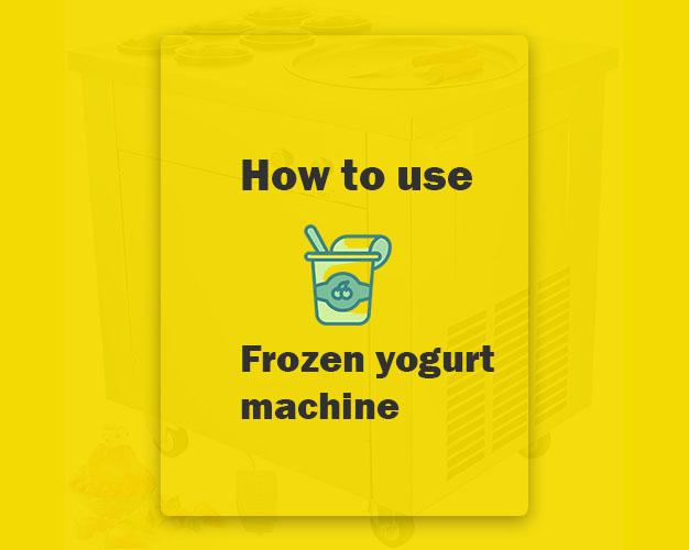 How to use frozen yogurt machine featured image