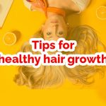 Tips for healthy hair growth featured image
